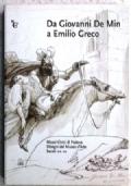 da Giovanni De Min a Emilio Greco - disegni del Museo d Arte sec. XIX e XX