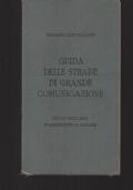 GUIDA DELLE STRADE DI GRANDE COMUNICAZIONE, ITALIA INSULARE POSSEDIMENTI E COLONIE