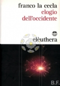 Elogio dell'Occidente (nonostante tutto)