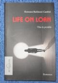 Life on loan. Vita in prestito