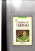 Conserve di verdura - Sott'olio, sott'aceto .....