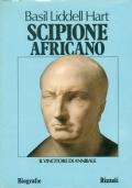 SCIPIONE AFRICANO - IL VINCITORE DI ANNIBALE