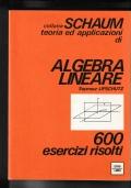 ALGEBRA LINEARE 600 Esercizi risolti.