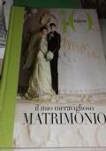 Il Mio Meraviglioso Matrimonio
