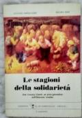 Le stagioni della solidarietà. Don Lorenzo Guetti, un prete giornalista nell'Ottocento trentino