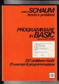 PROGRAMMARE IN BASIC 287 Problemi risolti 21 Esempi di programmazione.