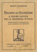 Discorso dell'Ascensione. Il regime fascista per la grandezza d'Italia.