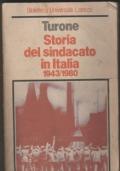 Storia del sindacato in Italia 1943/1980 IN OMAGGIO CON L'ACQUISTO DI UN LIBRO