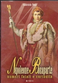 napoleone bonaparte numeri fatali e curiosità