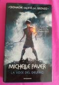 La voce del delfino Cronache dell'età del Bronzo di Michelle Paver, 1^ed.italiana