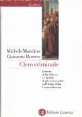 Clero criminale l'onore della chiesa e i delitti degli ecclesiastici nell'Italia della Controriforma