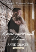 Il piano matrimoniale del conte + Il sogno di Lady Lily + Un ritorno inaspettato --  SERIE CONVENIENZA E VERO AMORE --