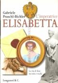 L'imperatrice Elisabetta: la vita di Sissi tra mito e realtà