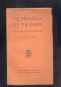 Il Piccolo Di Trieste - MEZZO SECOLO DI GIORNALISMO