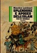 Splendore e apogeo dell'Islam
