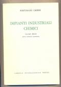 Impianti industriali chimici,  volume primo nuova edizione aggiornata