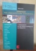 Strategie per l'architettura sostenibile. I fondamenti di un nuovo approccio al progetto