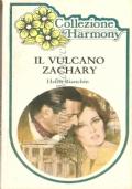 Il vulcano Zachary (Il Meglio di Harmony n. 168)
