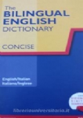 The bilingual english dictionary concise.