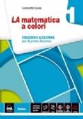 La Matematica a colori 1   edizione azzurra