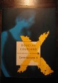 DOUGLAS COUPLAND - GENERAZIONE X - MONDADORI - 2002
