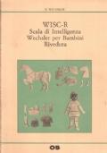WISC-R. Scala di Intelligenza Wechsler per Bambini. Riveduta