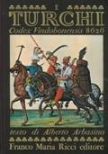I Turchi. Codex Vindobonensis 8626