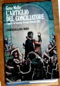 L'ARTIGLIO DEL CONCILIATORE (PREMIO NEBULA 1982)