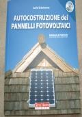 Autocostruzione dei pannelli fotovoltaici (libro+DVD)