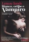 Bianco, celibe e vampiro