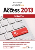 ACCESS 2013 GUIDA ALL'USO