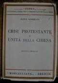 CRISI PROTESTANTE E UNITà DELLA CHIESA