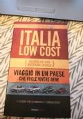 Italia low cost, viaggio in un Paese che vuole vivere bene