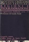 REGIONI E PROGRAMMAZIONE L'esperienza italiana 1970-1975
