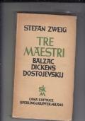 TRE MAESTRI BALZAC DICKENS DOSTOJEVSKIJ