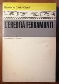 L'Eredità Ferramonti - Einaudi 1972