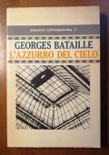 Georges Bataille, l'Azzurro del Cielo - Einaudi letteratura 2 Prima Edizione 1969