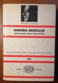 Minima Moralia, Meditazioni della vita offesa, Theodor W.Adorno, Prima Edizione Einaudi 1979
