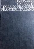 DIZIONARIO GARZANTI ITALIANO FRANCESE E FRANCESE ITALIANO