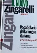 IL NUOVO ZINGARELLI MINORE - VOCABOLARIO DELLA LINGUA ITALIANA
