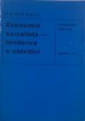 ECONOMIA SOCIALISTA - TENDENZE E OBIETTIVI Informazioni dalla RDT