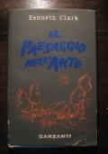 KENNETH CLARK - IL PAESAGGIO NELL'ARTE - PRIMA EDIZIONE 1962 - GARZANTI
