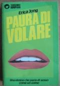 PAURA DI VOLARE - Una donna che parla di sesso come un uomo