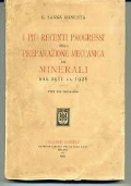 I più recenti progressi nella preparazione meccanica dei minerali dal 1911 al 1926 con 240 incisioni