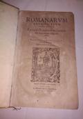 ROMANARUM ANTIQUITATUM LIBRI DECEM, EX VARIIS SCRIPTORIBUS SUMMA FIDE SINGULARIQUE DILIGENTIA COLLECTI