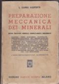 Preparazione meccanica dei minerali nuovo trattato generale completamente aggiornato con cinquecentoquarantadue illustrazioni