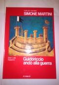 Simone Martini Guidoriccio andò alla guerra