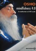 Mindfulness 4.0 La meditazione del XXI secolo