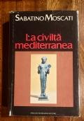 la civiltà mediterranea - dalle origini della storia all'avvento dell'ellenismo (prima edizione)