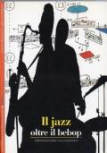Il jazz oltre il bebop